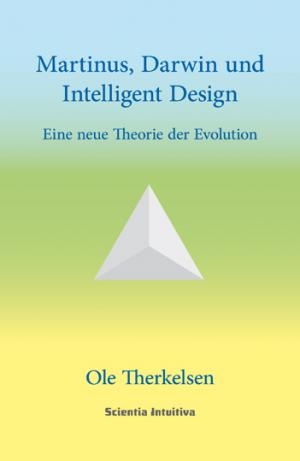 Ole Therkelsen: Martinus, Darwin und Intelligent Design (tysk)